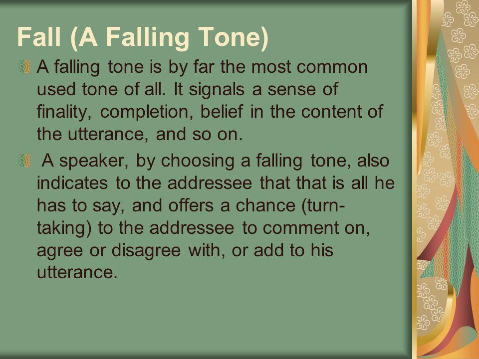 Fall (A Falling Tone)