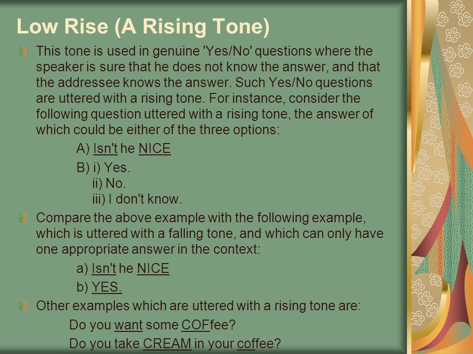 Low Rise (A Rising Tone)