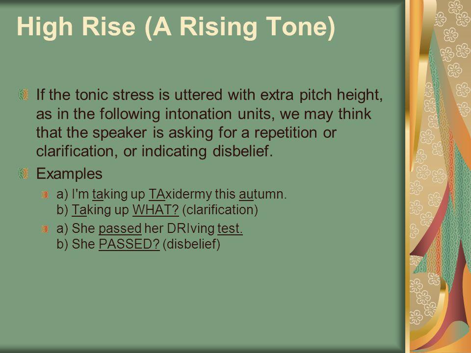 High Rise (A Rising Tone)