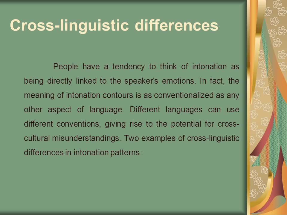 Cross-linguistic differences