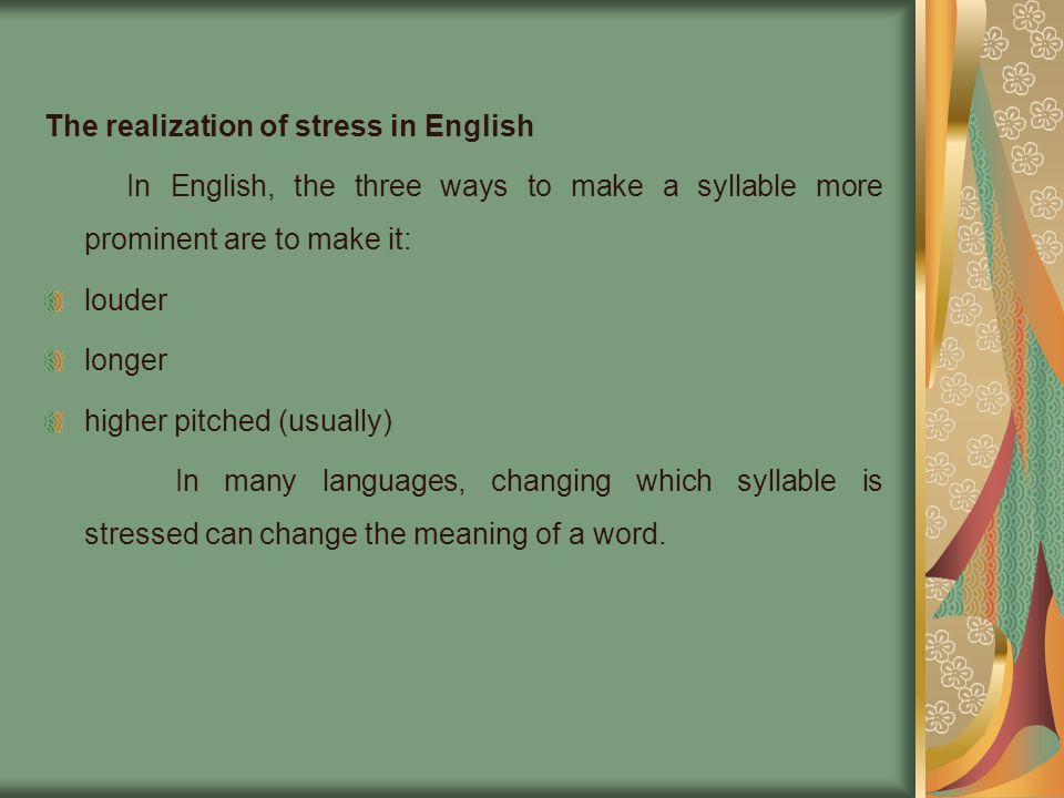 The realization of stress in English