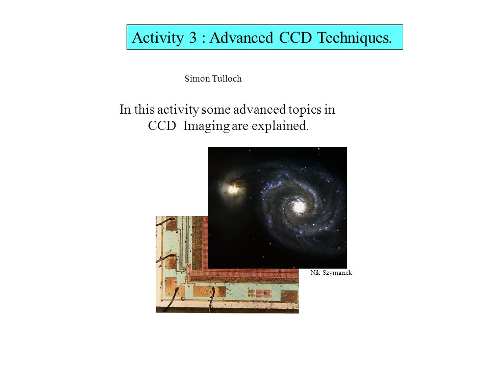 Activity 3 : Advanced CCD Techniques.