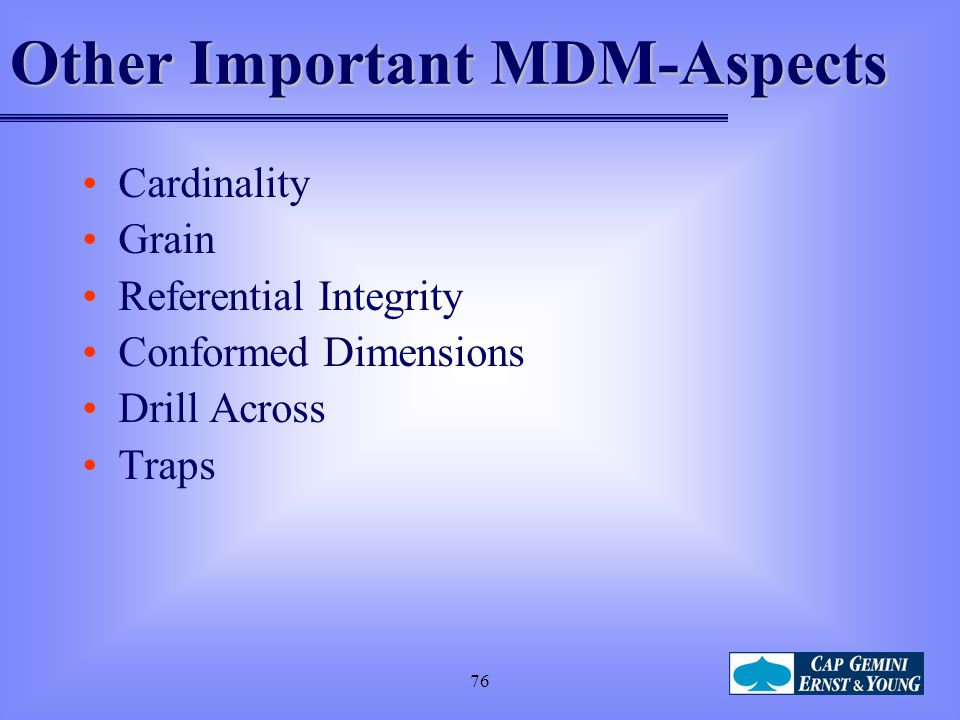 Other Important MDM-Aspects