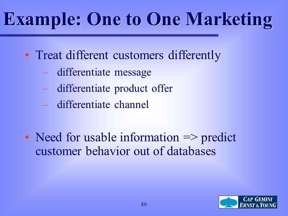 Example: One to One Marketing