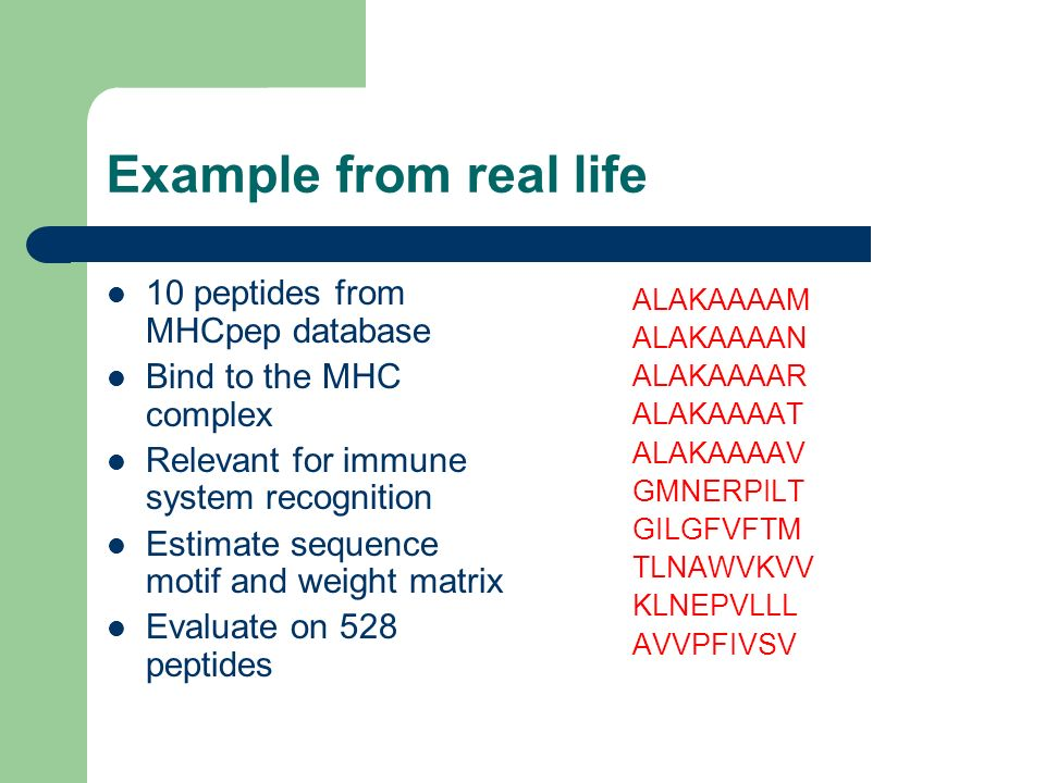 Example from real life 10 peptides from MHCpep database