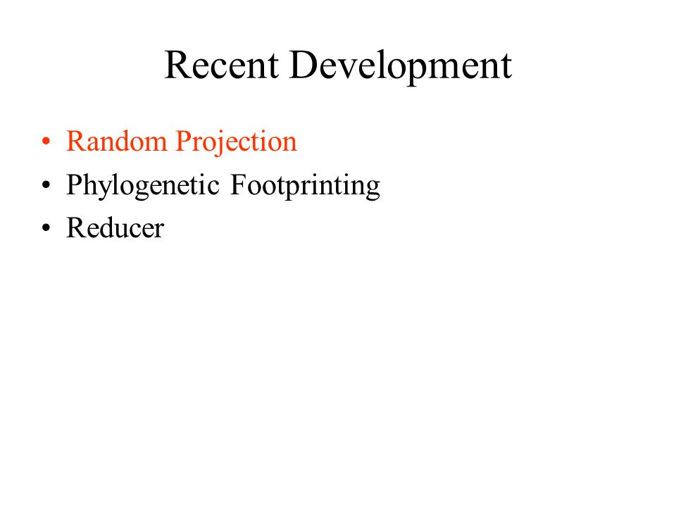 Recent Development Random Projection Phylogenetic Footprinting Reducer