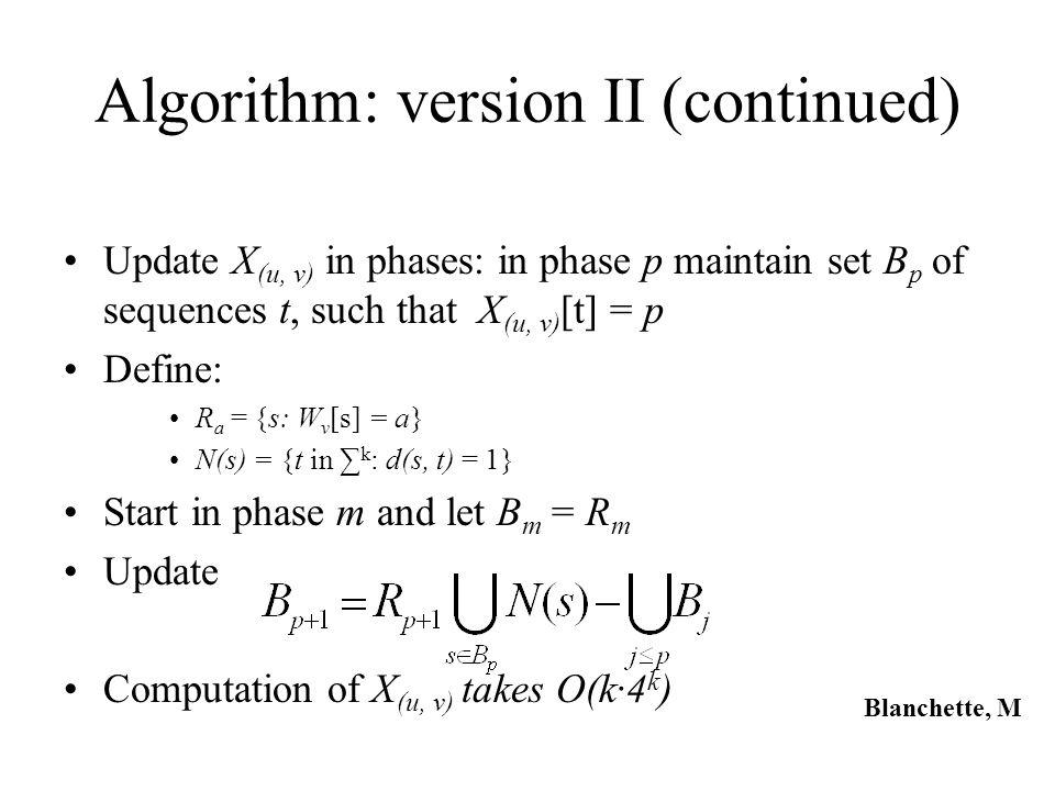 Algorithm: version II (continued)