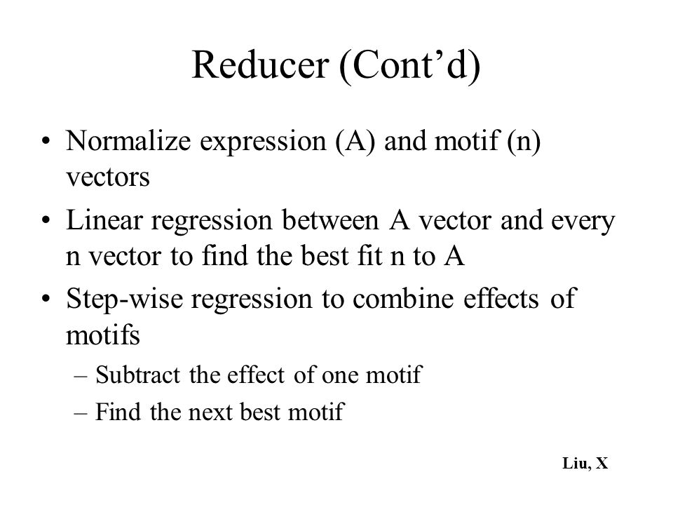 Reducer (Cont'd) Normalize expression (A) and motif (n) vectors
