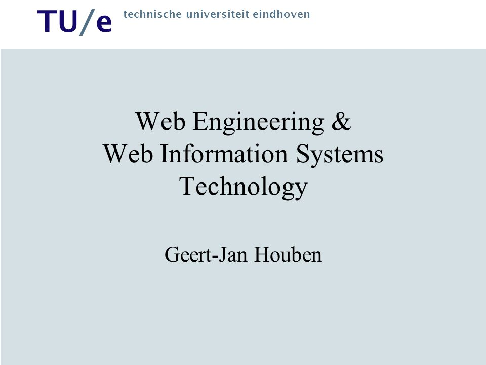 Web Engineering & Web Information Systems Technology
