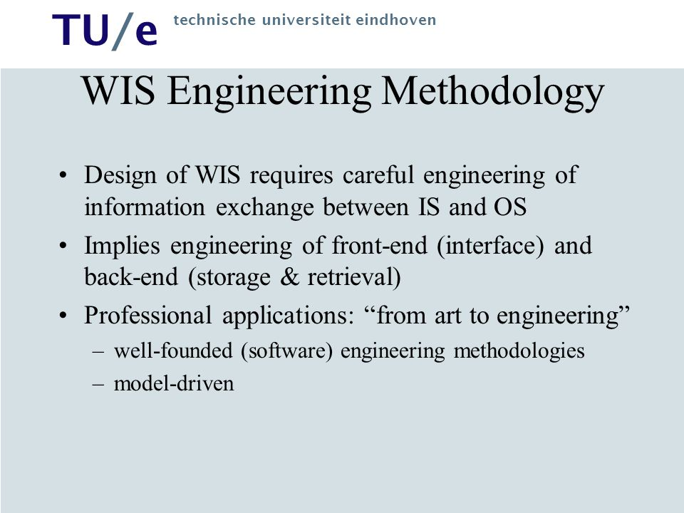 WIS Engineering Methodology