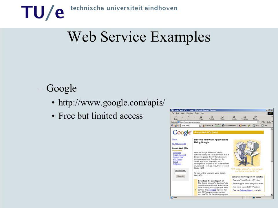 Web Service Examples Google http://www.google.com/apis/