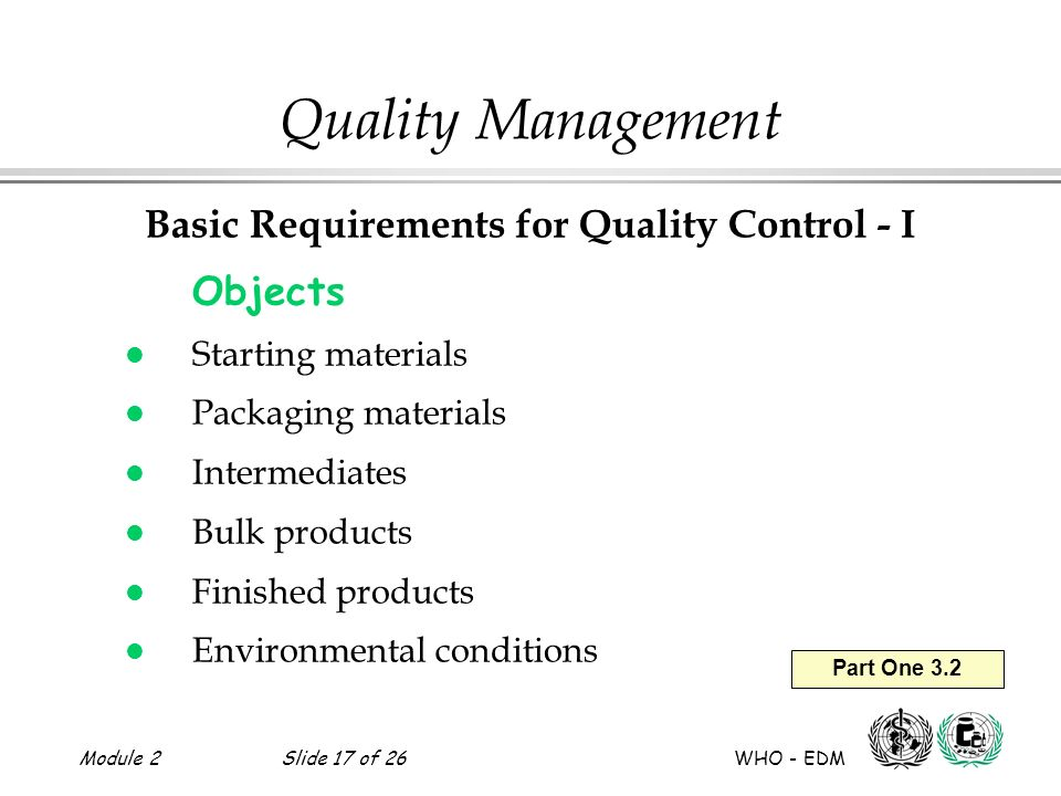Basic Requirements for Quality Control - I