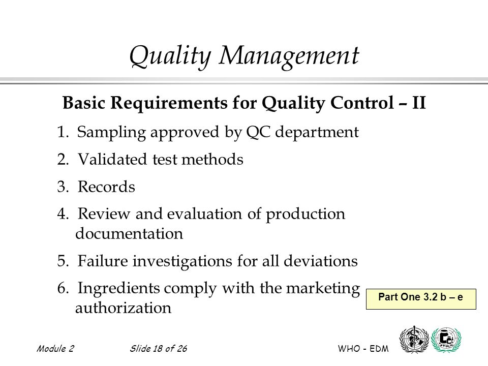 Basic Requirements for Quality Control – II
