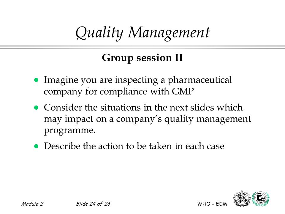Quality Management Group session II