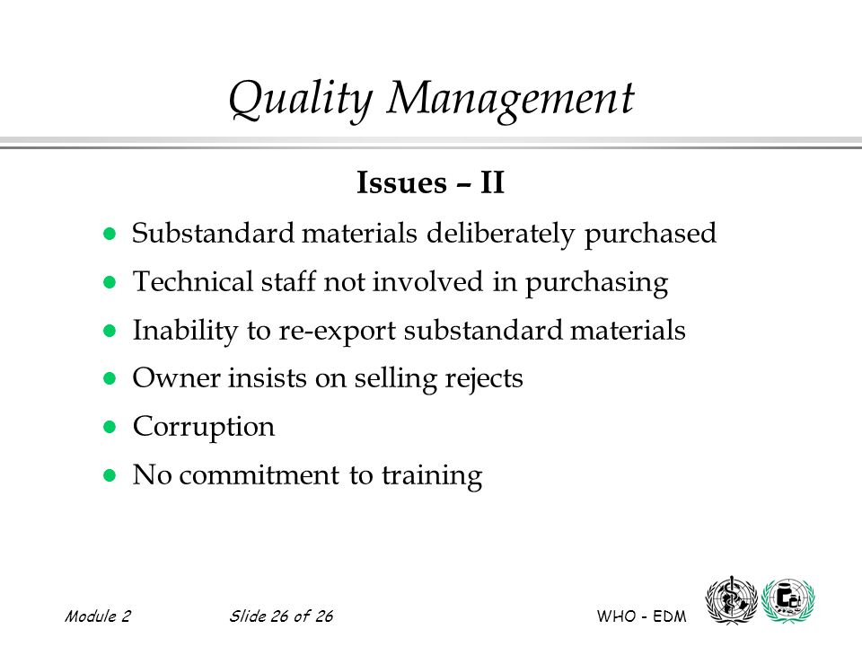 Quality Management Issues – II