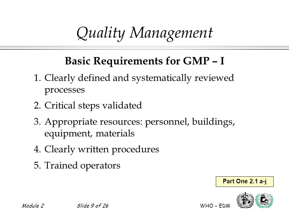 Basic Requirements for GMP – I