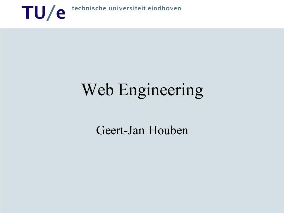 Web Engineering Geert-Jan Houben