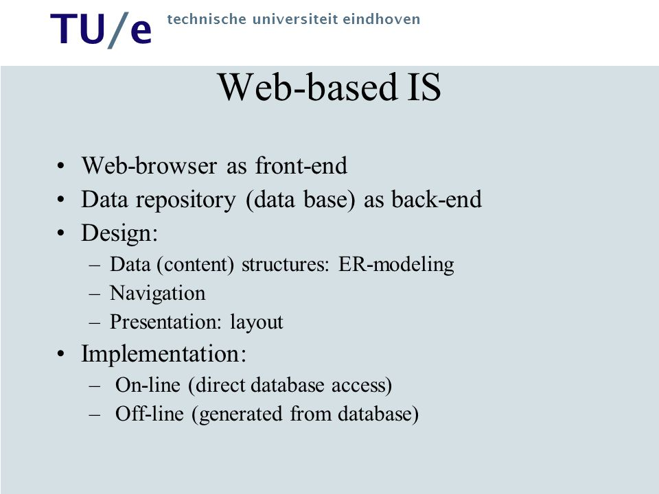 Web-based IS Web-browser as front-end
