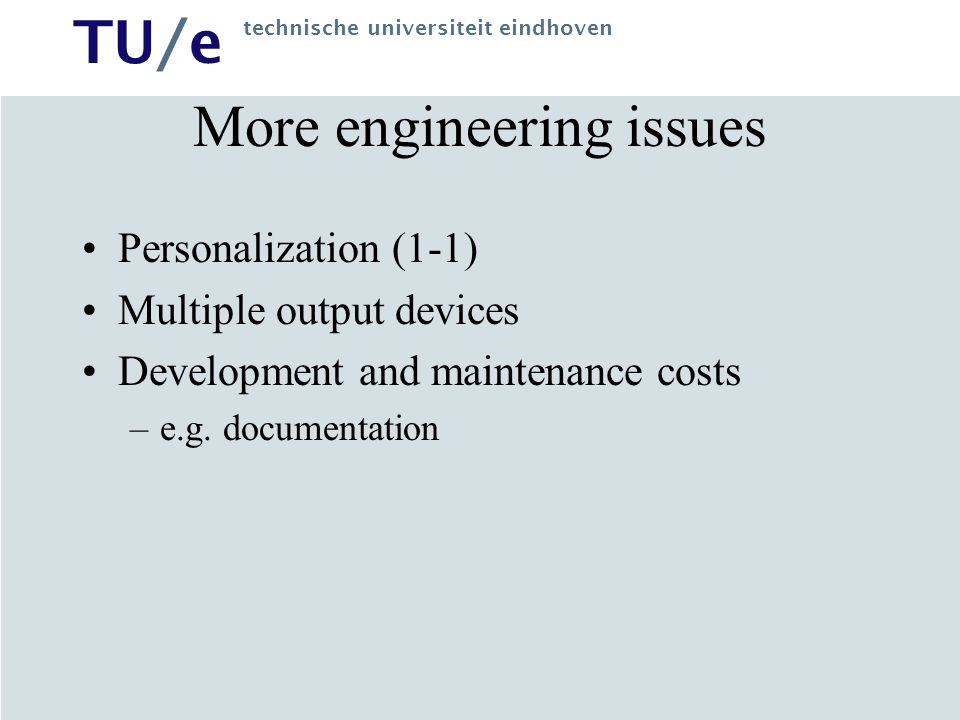 More engineering issues