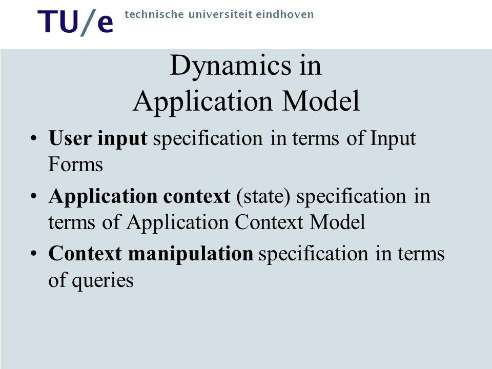 Dynamics in Application Model