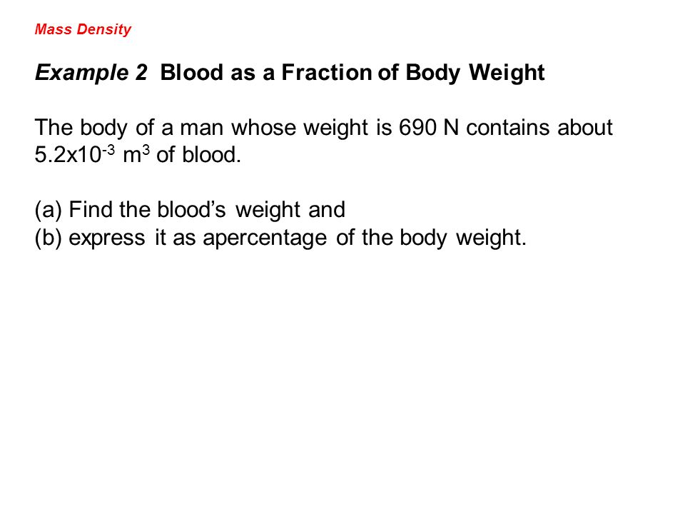Example 2 Blood as a Fraction of Body Weight