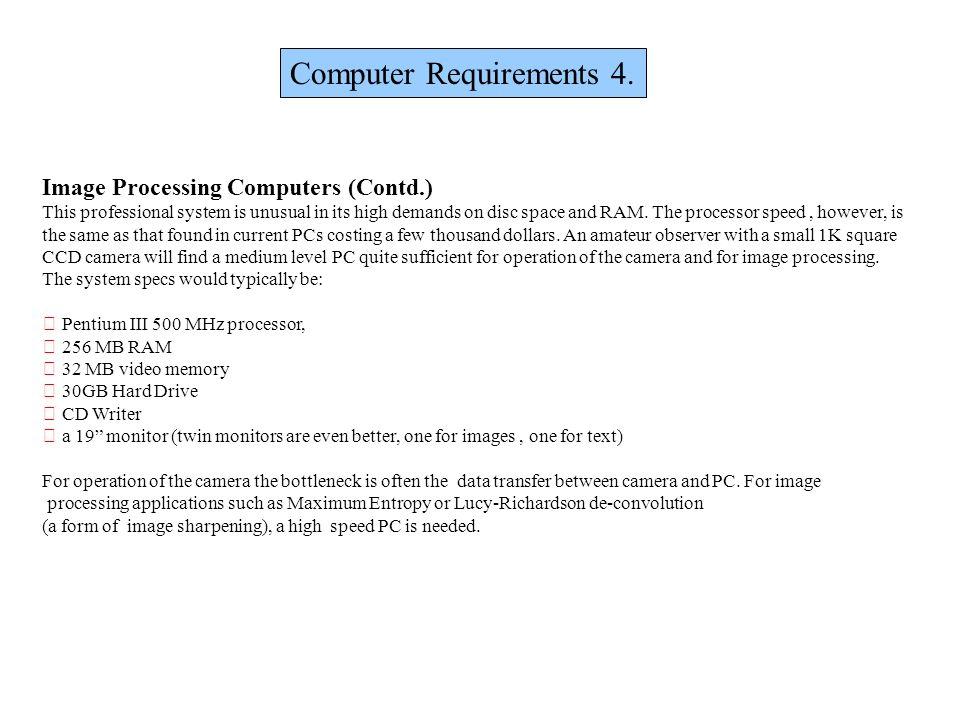 Computer Requirements 4.