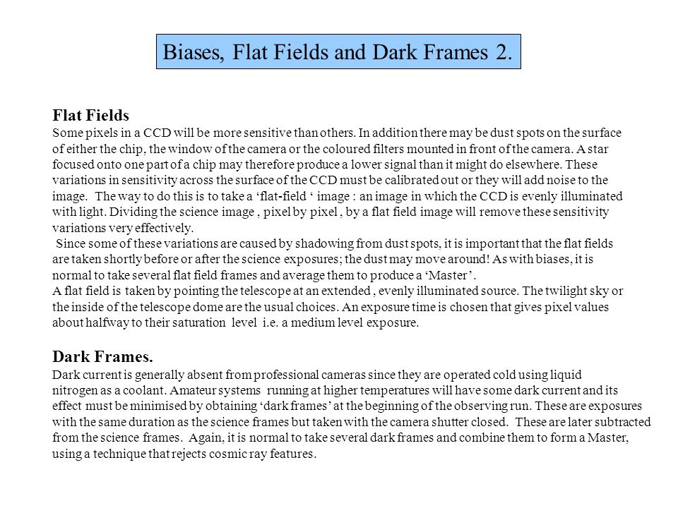 Biases, Flat Fields and Dark Frames 2.