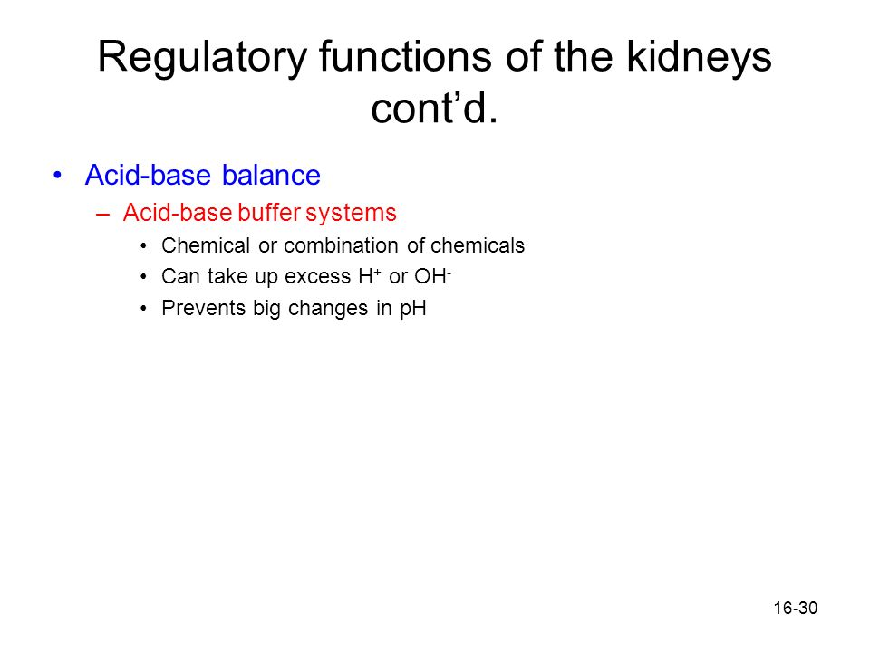 Regulatory functions of the kidneys cont'd.