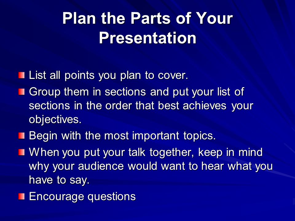 Plan the Parts of Your Presentation
