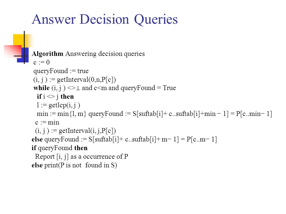 Answer Decision Queries