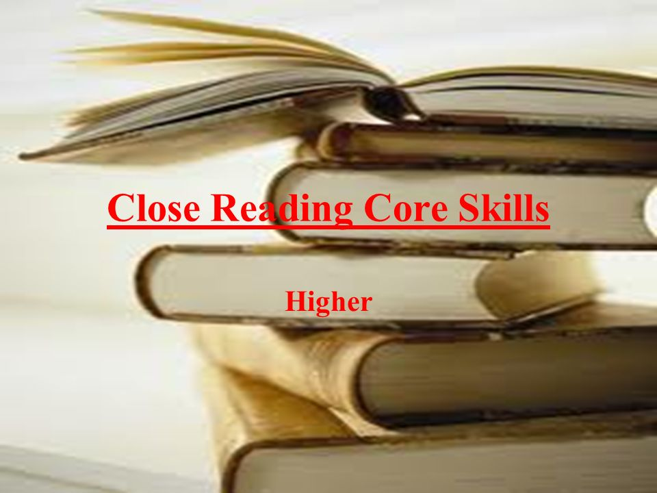 Close Reading Core Skills