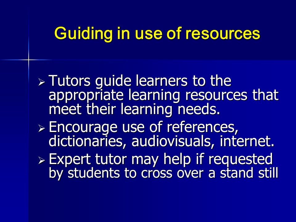 Guiding in use of resources