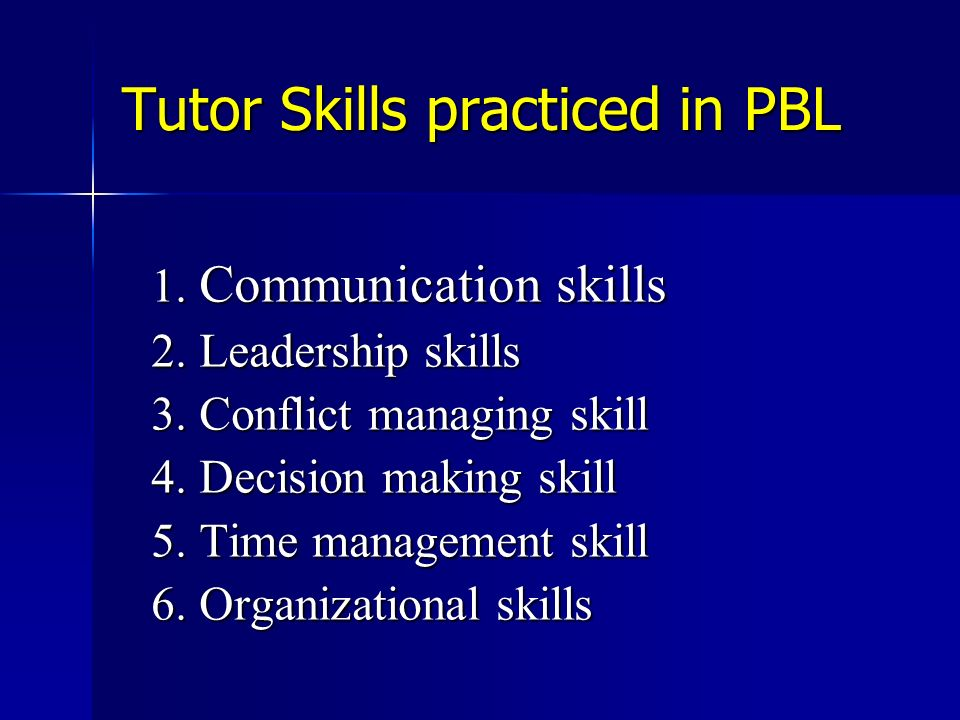 Tutor Skills practiced in PBL