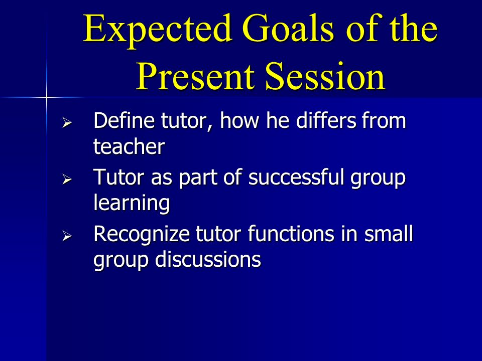 Expected Goals of the Present Session