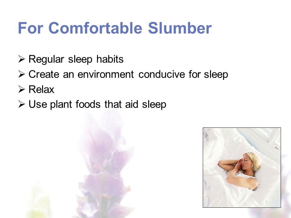 For Comfortable Slumber