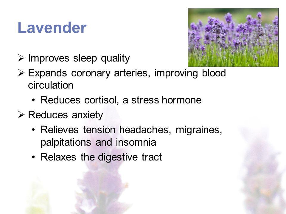 Lavender Improves sleep quality