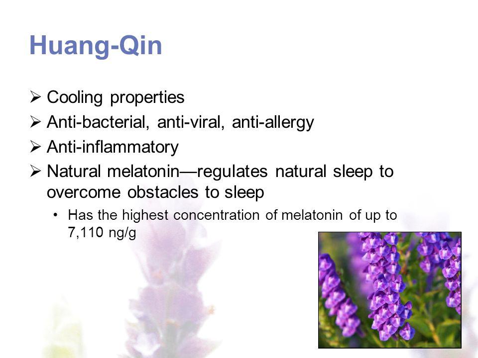 Huang-Qin Cooling properties Anti-bacterial, anti-viral, anti-allergy