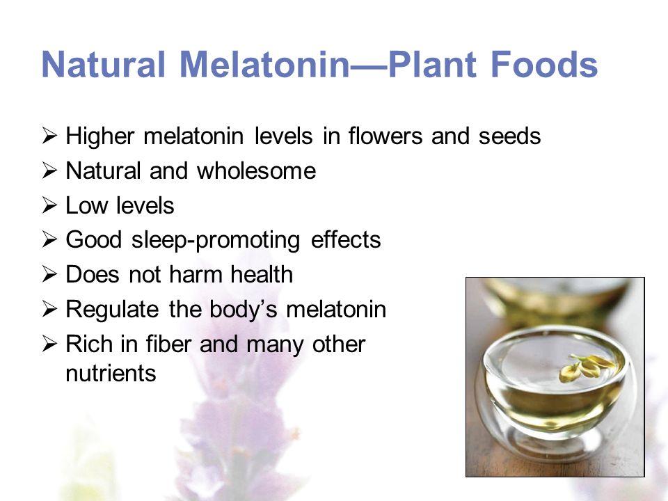 Natural Melatonin—Plant Foods