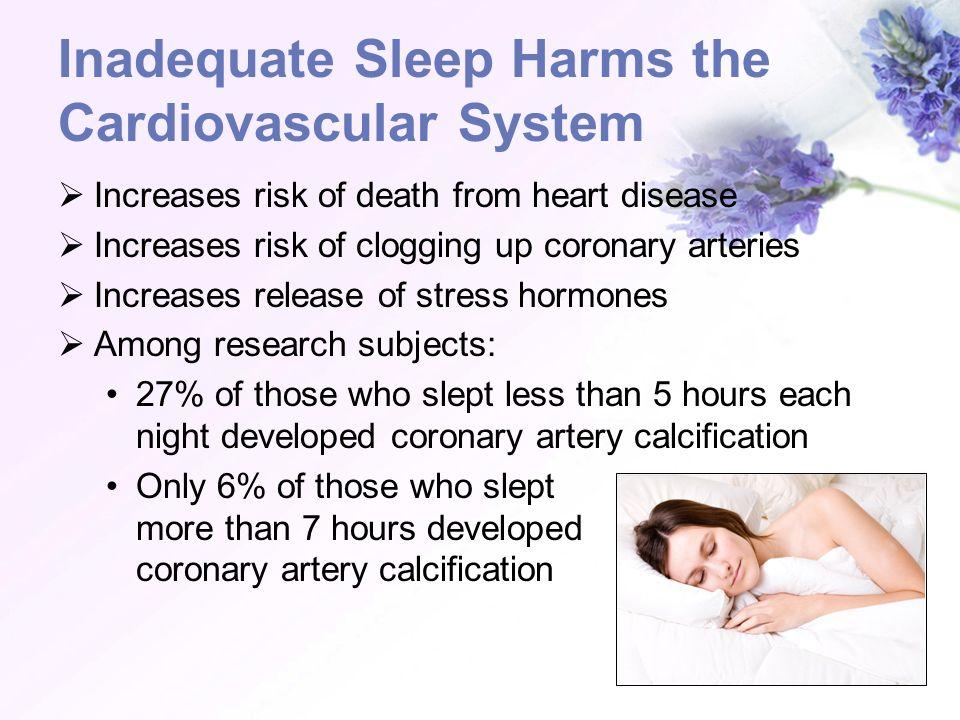 Inadequate Sleep Harms the Cardiovascular System