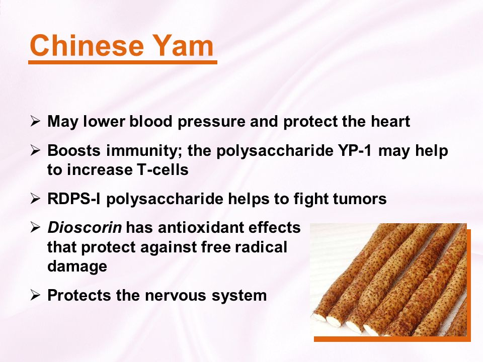 Chinese Yam May lower blood pressure and protect the heart