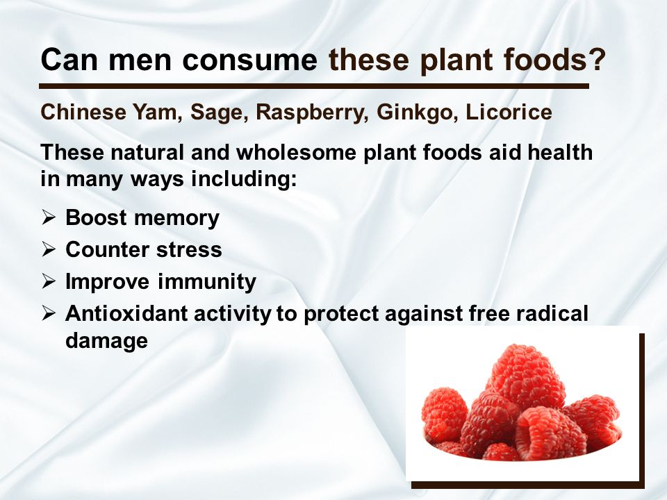 Can men consume these plant foods