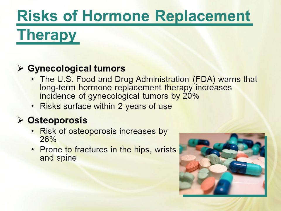 Risks of Hormone Replacement Therapy