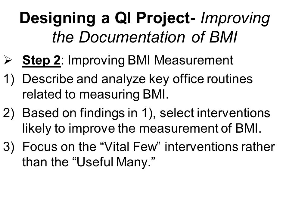 Designing a QI Project- Improving the Documentation of BMI