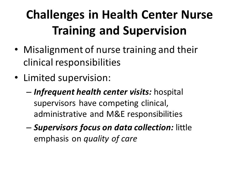 Challenges in Health Center Nurse Training and Supervision
