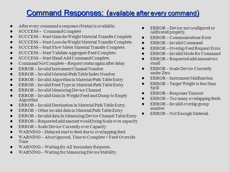 Command Responses: (available after every command)