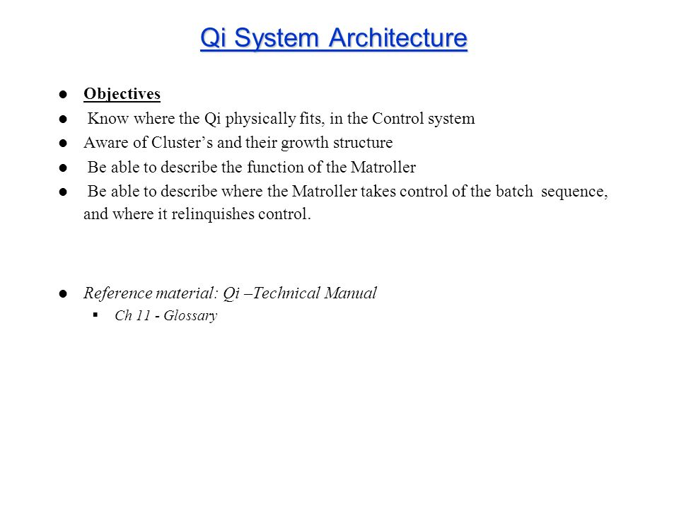 Qi System Architecture