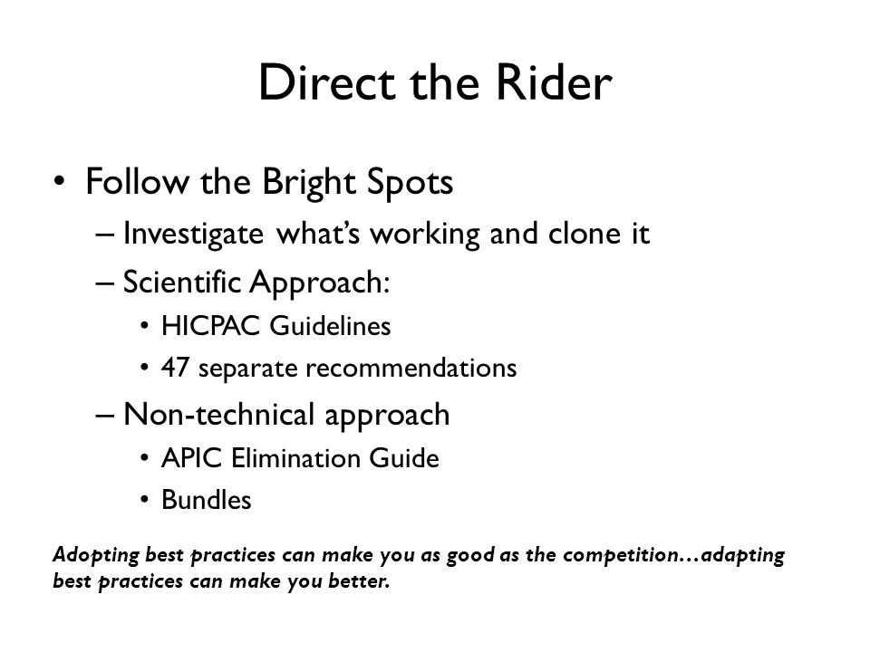Direct the Rider Follow the Bright Spots