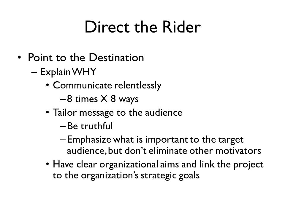 Direct the Rider Point to the Destination Explain WHY