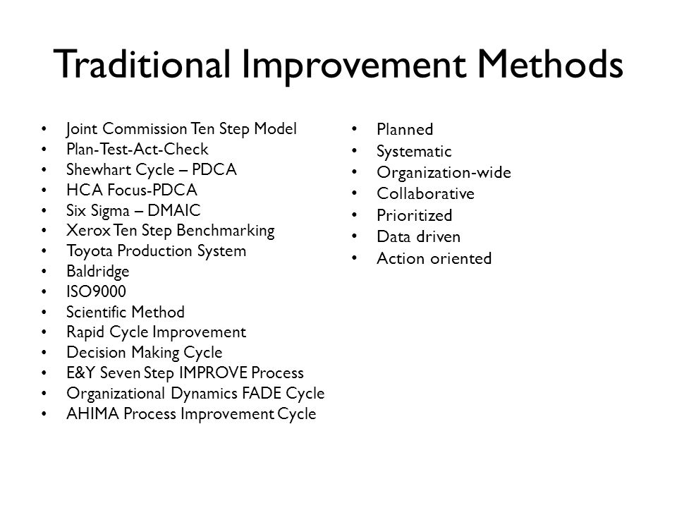 Traditional Improvement Methods
