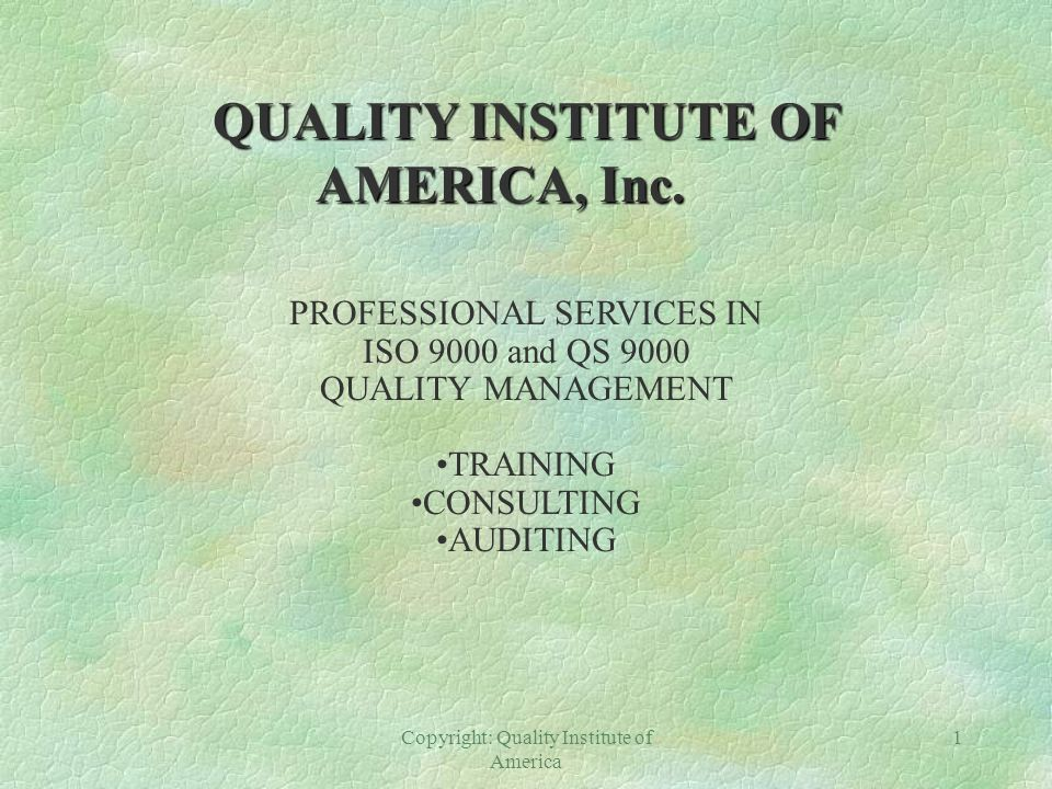 QUALITY INSTITUTE OF AMERICA, Inc.